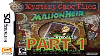 Mystery Case Files: MillionHeir (NDS) Walkthrough Part 1 With Commentary