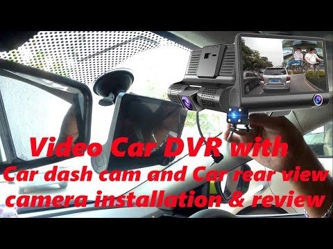 Hindi || Video Car DVR With Car Dash Cam And Car Rear View Camera Installation & Review