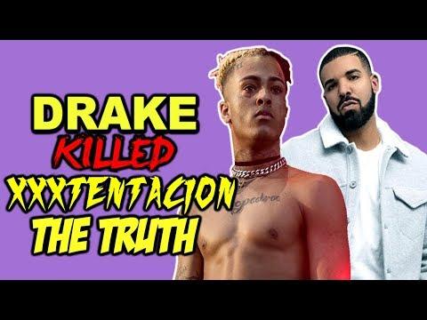 DRAKE Killed xxxtentacion THE TRUTH...