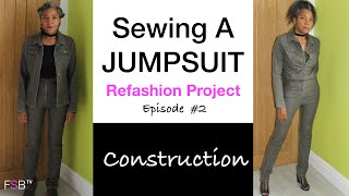 Sewing A Jumpsuit | Refashion Project - Episode 2