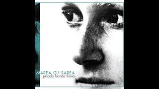 Banda Ikona - Marea cu sarea (2006)