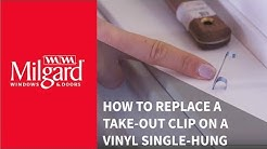 How to Replace a Take-Out Clip on a Vinyl Single-Hung Window
