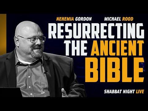 Resurrecting The Ancient Bible | Shabbat Night Live
