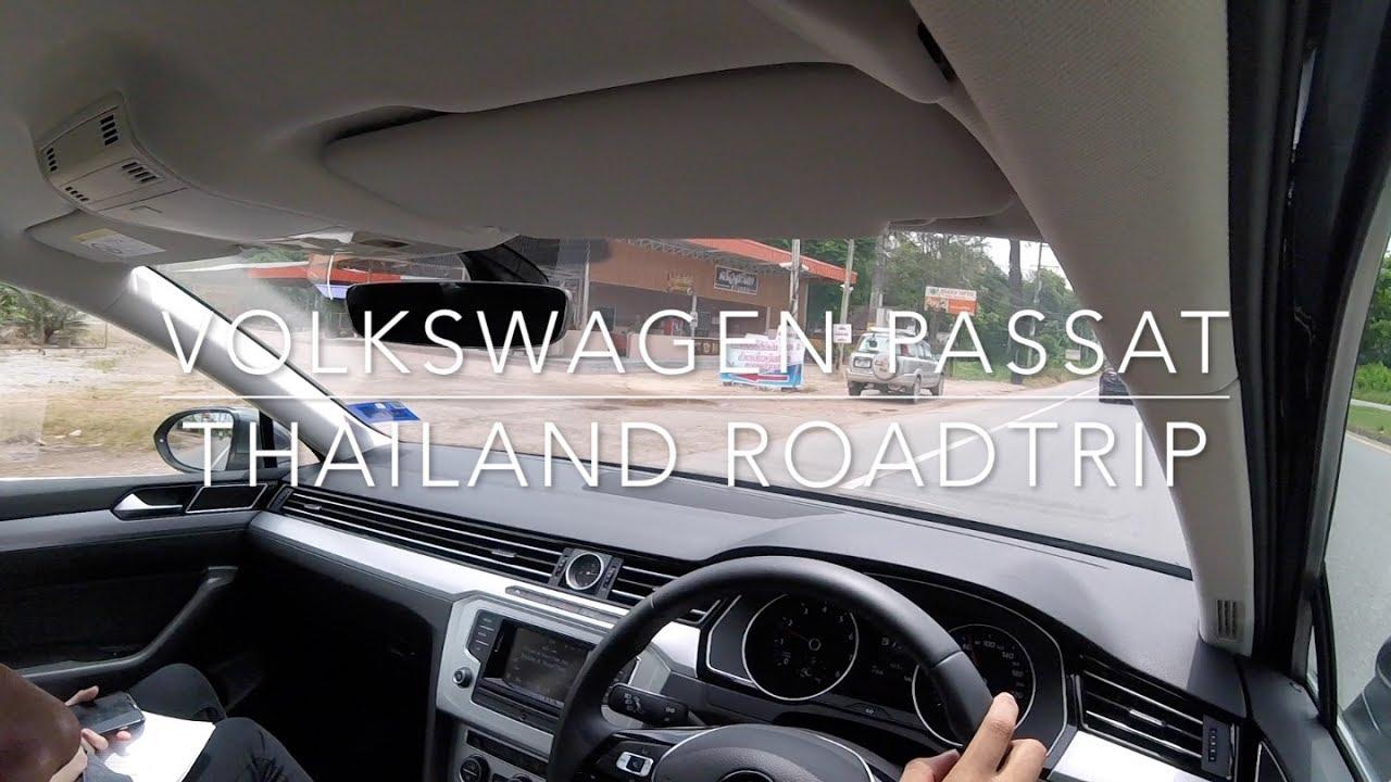Road Trip to Thailand in a 2017 Volkswagen Passat   Evo Excursion