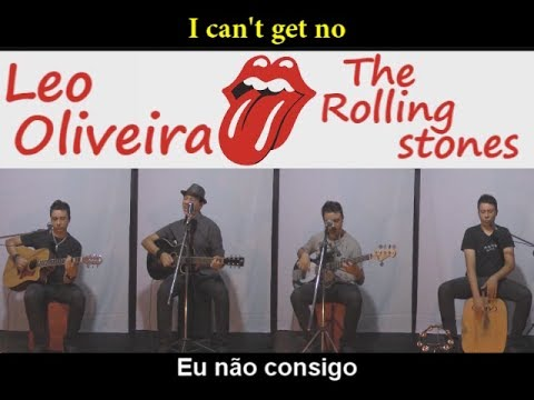 Satisfaction - The Rolling Stones (Leo Oliveira