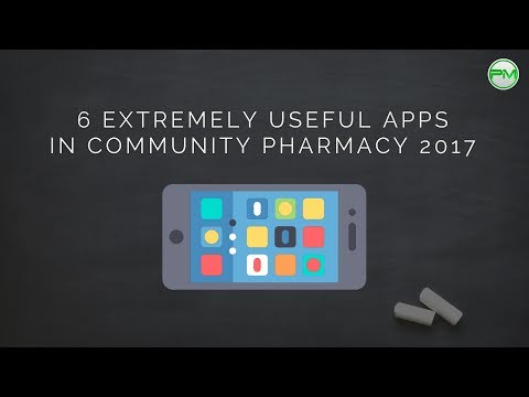 6 Extremely Useful Apps for Community Pharmacy 2017