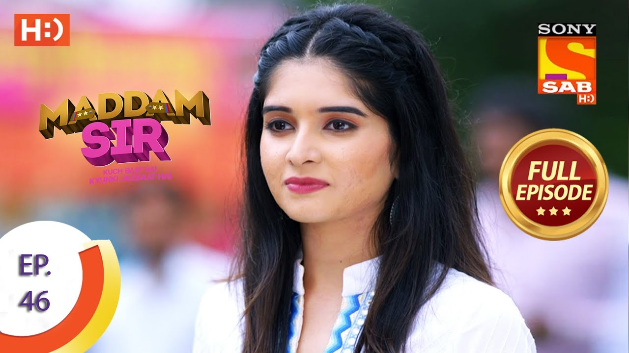 Download Maddam Sir - Ep 46 - Full Episode - 13th August 2020