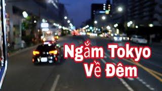 Ngắm Tokyo Nhật Bản Về Đêm    cuộc sống nhật