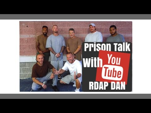 Prison Talk - Prison Help 101 - RDAP DAN