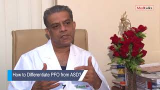 Video Dr Radha Krishan - How to Differentiate PFO from ASD? download MP3, 3GP, MP4, WEBM, AVI, FLV September 2018