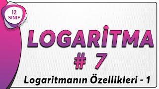 Logaritma 7  12.Sınıf Matematik (yeni müfredat)   AYT Matematik 12.sınıf logaritma