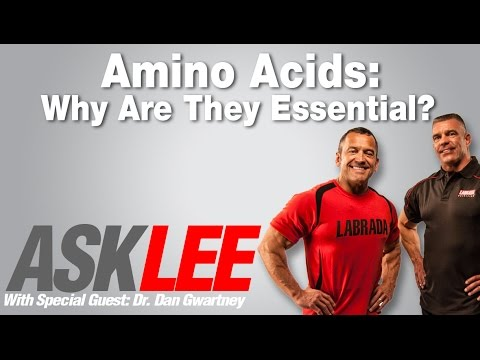 Amino Acids Why Are They Essential? With Lee Labrada and Dr Dan