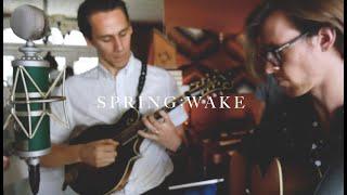 The Arcadian Wild - I. Spring: Wake [LIVE]