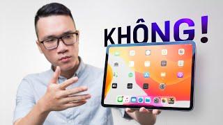 Đánh giá iPad Pro 11 2020: 25tr chưa thuyết phục