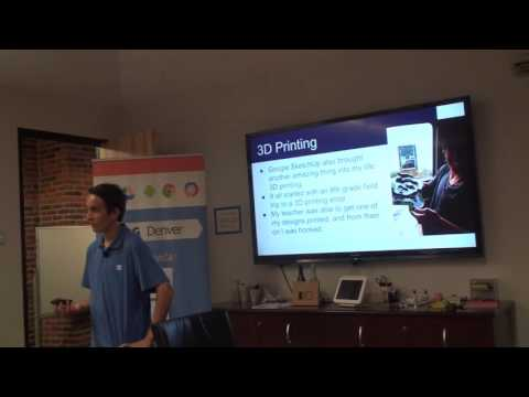 August 2015 - Student Technology All Stars - GDG Denver - Cameron Chaney - 3D Printing / Sketchup