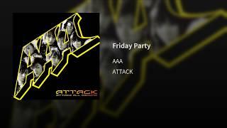 Video Friday Party download MP3, 3GP, MP4, WEBM, AVI, FLV Juli 2018