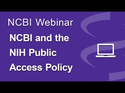 Webinar: NCBI and the NIH Public Access Policy