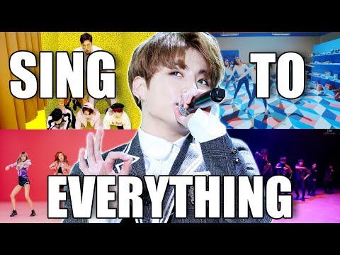 KPOP TRY TO SING TO EVERYTHING