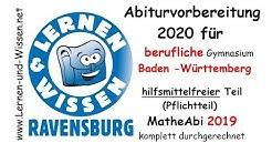 Mathe Abi 2019 Plichtteil berufliches Gymnasium Baden Württemberg