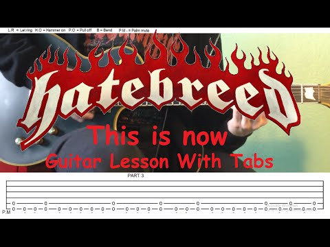Hatebreed This Is Now Guitar Lesson With Tabs
