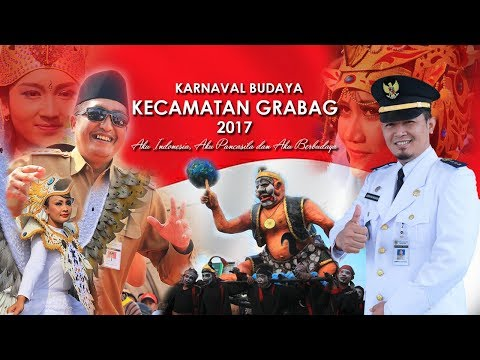 Karnaval Budaya Kecamatan Grabag 2017 Full HD