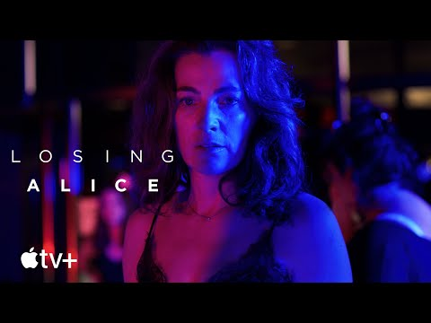 Losing Alice — Official Trailer | Apple TV+