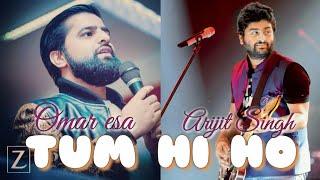 TUM HI HO - (Muslim Version) By Omar Esa and Arijit Singh
