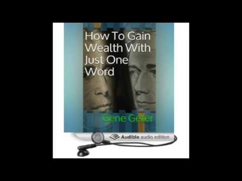 How To Gain Wealth With Just One Word - Audiobook Preview