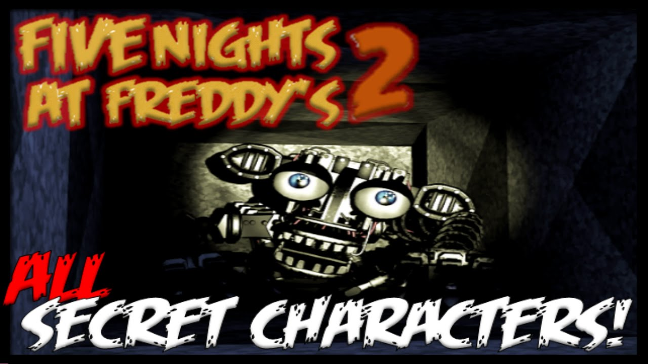 Five nights at freddy s 2 all secret characters shadow freddy