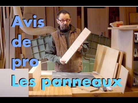 AVIS DE MENUISIER : LES PANNEAUX DE BOIS
