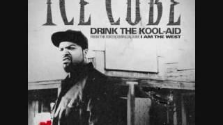 Ice Cube - Drink the Kool-Aid (Original)