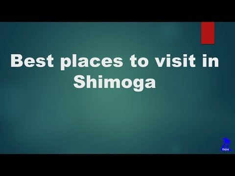 Best places to visit in Shimoga