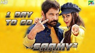 Saamy² | 1 Day To Go | New Hindi Dubbed Movie | Vikram, Keerthy Suresh, Aishwarya Rajesh