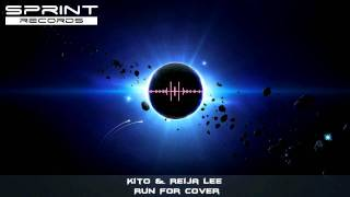 Kito & Reija Lee - Run For Cover