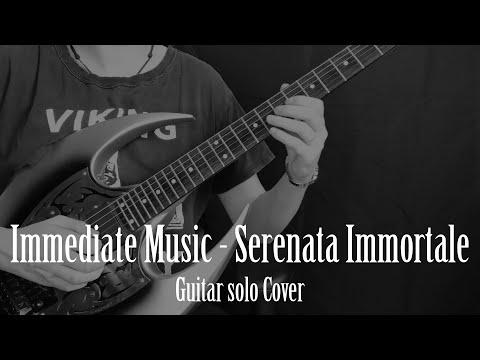 IMMEDIATE MUSIC - SERENATA IMMORTALE GUITAR SOLO COVER