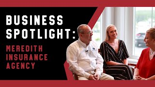 Business Spotlight: Meredith Insurance Agency
