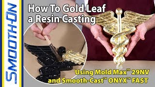 How To Gold Leaf a Resin Casting