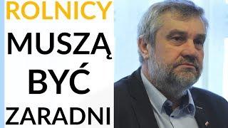 Ardanowski: Gdzieś ginie chłopska przedsiębiorczość rolników. Prośby i zachęty rządu niewiele dają