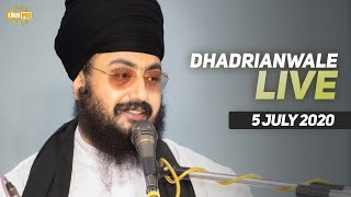 Dhadrianwale Live from Parmeshar Dwar | 5 July 2020 | Emm Pee