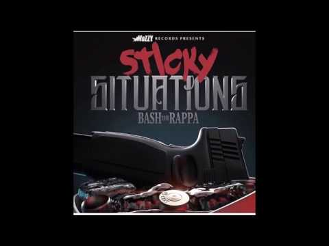 Bash the Rappa feat Mozzy - Sticky Situation