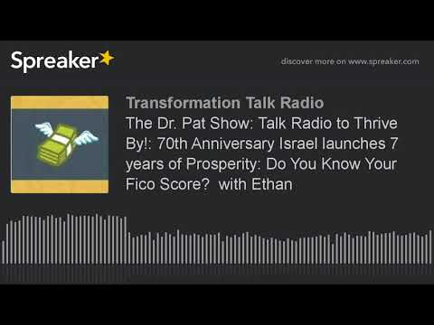 The Dr. Pat Show: Talk Radio to Thrive By!: 70th Anniversary Israel launches 7 years of Prosperity:
