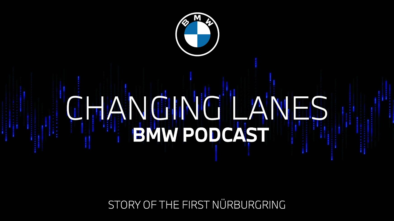 #050 Fast and furious: the story of the first Nürburgring 24h   BMW Podcast