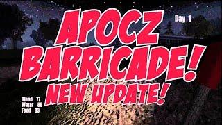 ApocZ - BARRICADE BUILDINGS! (NEW 1.3 UPDATE!)