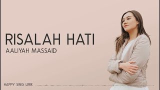 Aaliyah Massaid - Risalah Hati (Lirik)