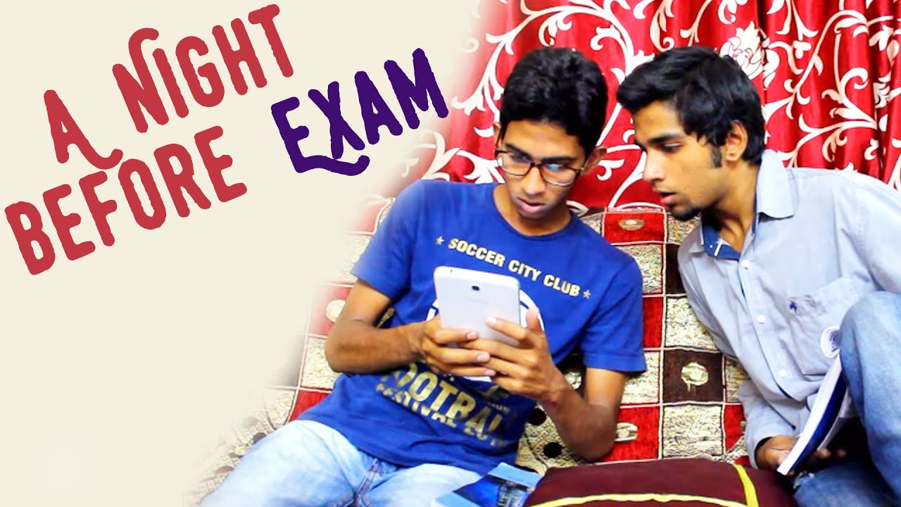 A Night Before Exam || Kantri Guyz