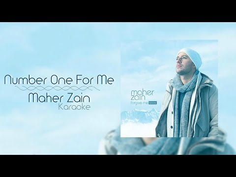 Maher Zain - Number One For Me | Karaoke