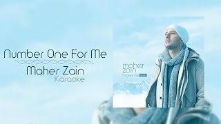 Maher Zain - Number One For Me | Karaoke