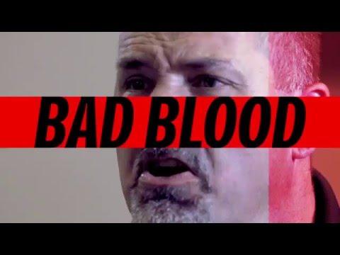Bad Blood Series Opener