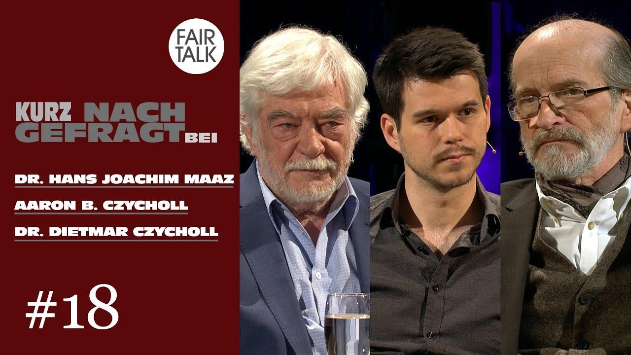 KURZ NACHGEFRAGT BEI DR. HANS JOACHIM MAAZ, AARON B. CZYCHOLL UND DR. DIETMAR CZYCHOLL