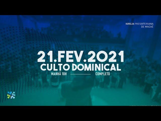 ESCOLA BIBLICA DOMINICAL  - 21/02/2021